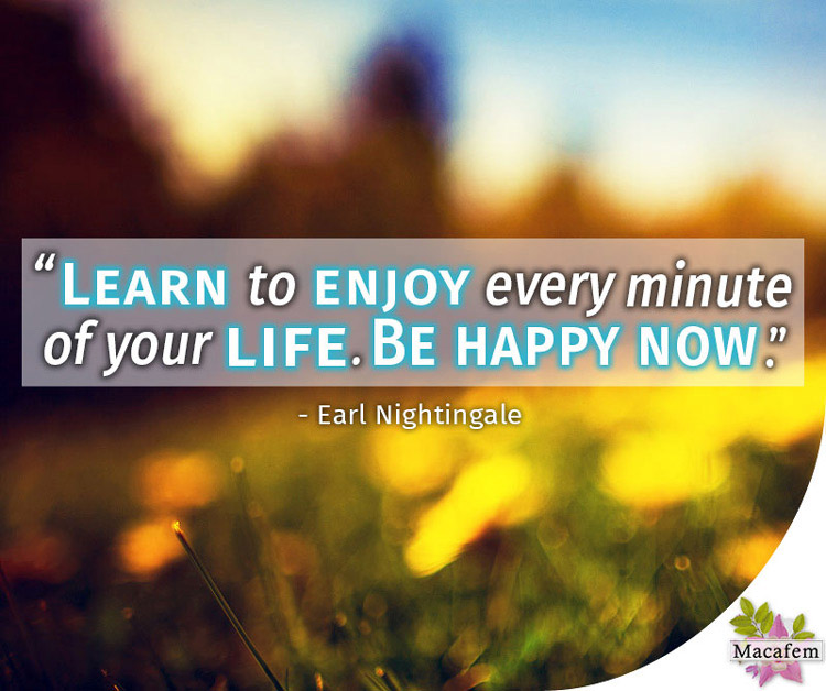 Learn to enjoy every minute of your life