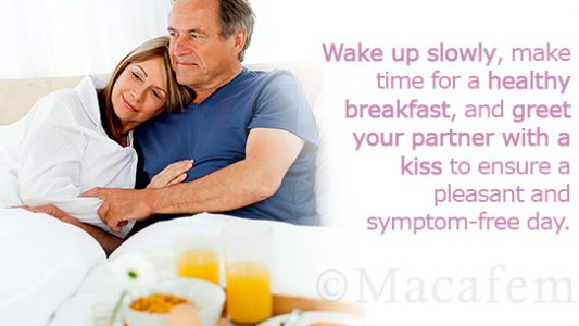 3 Morning Tips to Help Macafem Fight your Menopause Symptoms