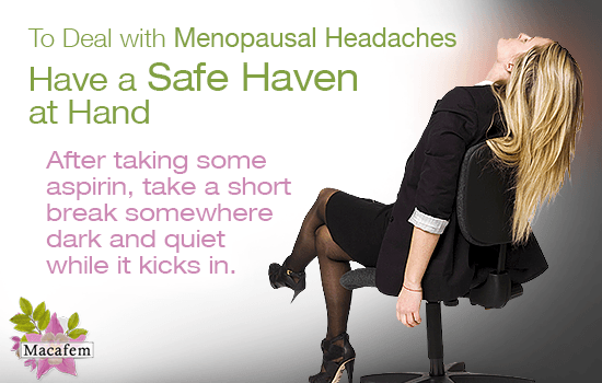 5 strategies deal menopausal headaches macafem job