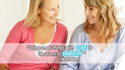 Doing things with love is bravery