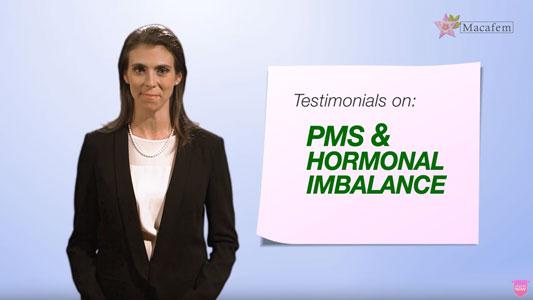 PMS hormonal imbalance macafem testimonials