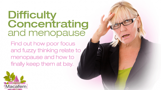 difficulty concentrating and menopause the connection