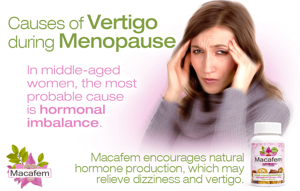 macafem causes of vertigo during menopause