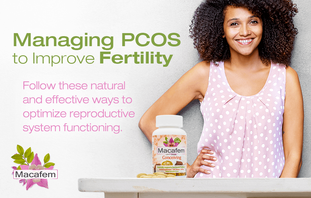 macafem conceiving managing pcos to improve fertility