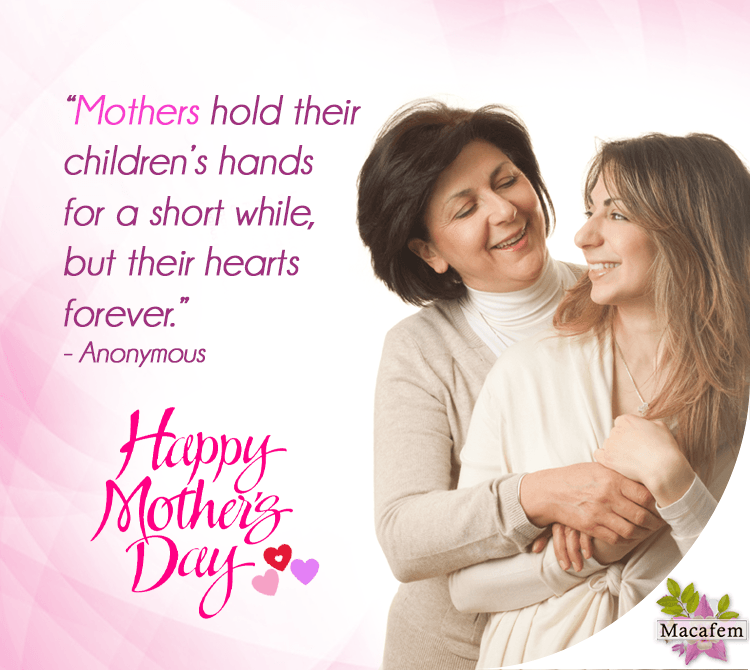 mother's day 2016 macafem quote
